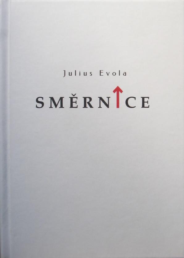 Julius Evola: Směrnice