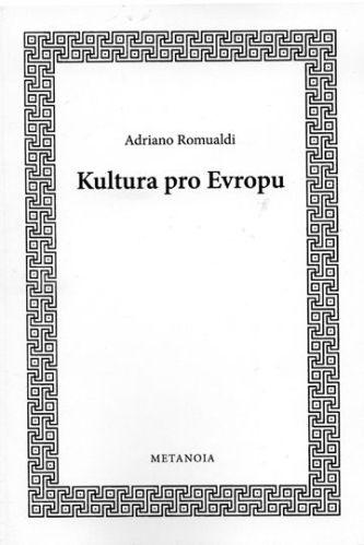 Adriano Romualdi: Kultura pro Evropu